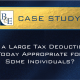 Is a Large Tax Deduction Today Appropriate for Some Individuals?