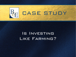 Is Investing Like Farming
