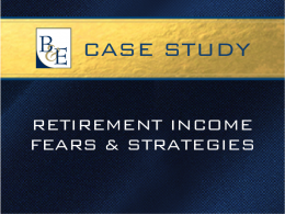 Retirement Income Fears and Strategies