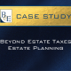 Beyond Estate Taxes Estate Planning