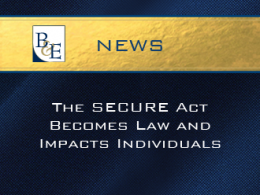 The SECURE Act Becomes Law and Impacts Individuals