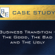 Business Transition – The Good, The Bad and The Ugly