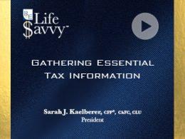 Gathering essential tax info